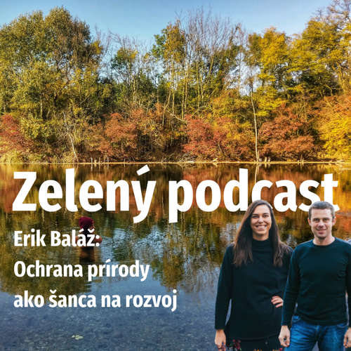 Erik Baláž: Národné parky ako šanca na rozvoj