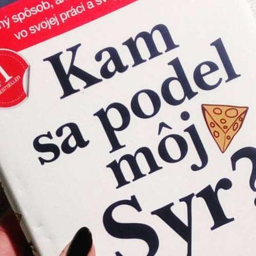 115. Podcast Mužom.sk: Kam se poděl můj sýr? (Spencer Johnson)