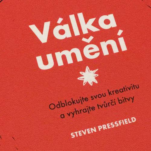 82. Podcast Mužom.sk: Válka umění (Steven Pressfield)