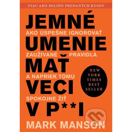 58. Podcast Mužom.sk: Jemné umenie mať veci v p**i - Mark Manson