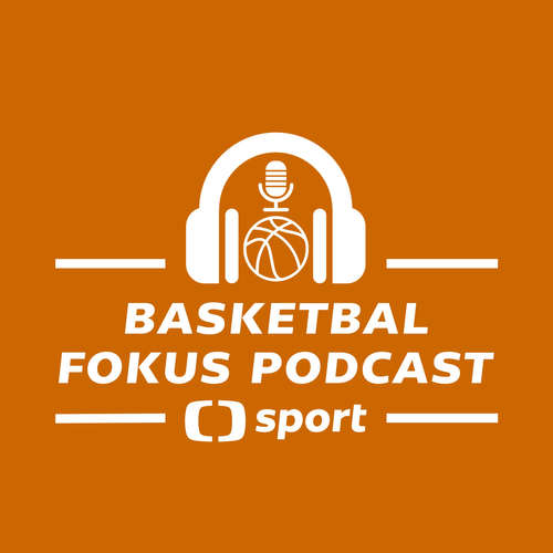 Basketbal fokus podcast: Preview MS 2019