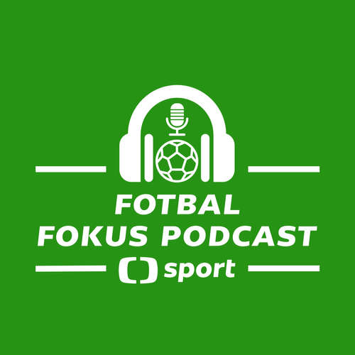Fotbal fokus podcast: Který odchod by Slavii nadělal největší potíže a jsou koronazměny správné?