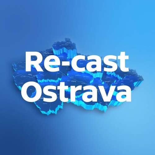 Re-cast Ostrava (22. 10. 2019)