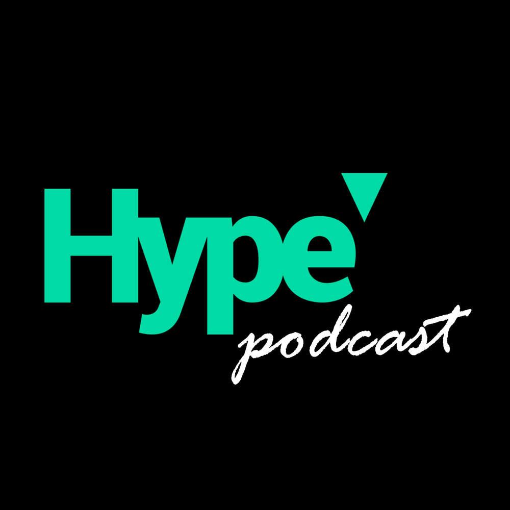 Hype - digital podcast