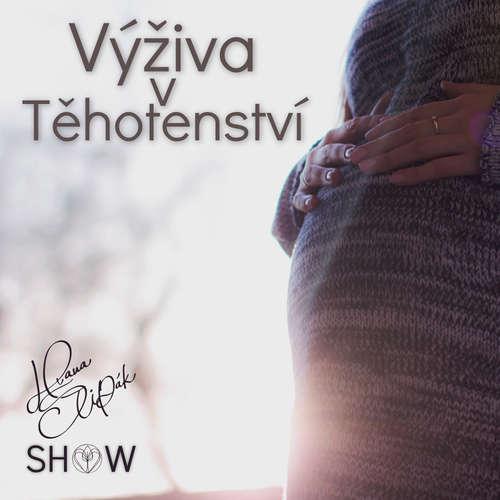 #57 Výživa v Těhotenství - Hana Štipák