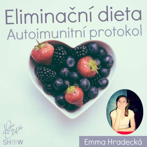 #56 Eliminační dieta autoimunitní protokol - Emma Hradecká