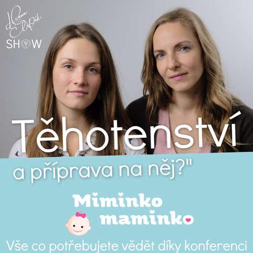 #53 Těhotenství a Příprava na něj - Hana Štipák & Žaneta Kremsa