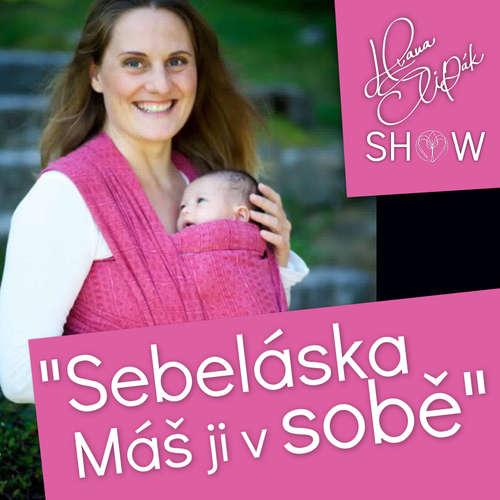 #28 Sebeláska Máš Ji v Sobě Lucie Kolaříková