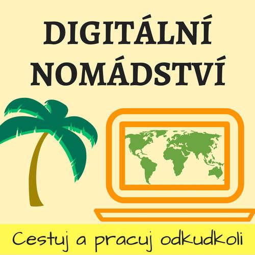 Digitální nomádství - práce na dálku a cestování
