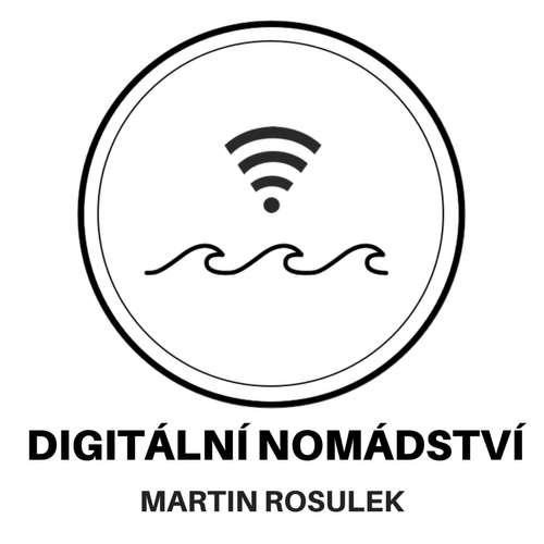 Digitální nomádství - práce na dálku, cestování a investování