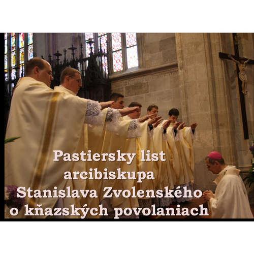 Pastiersky list arcibiskupa Stanislava Zvolenského o kňazských povolaniach