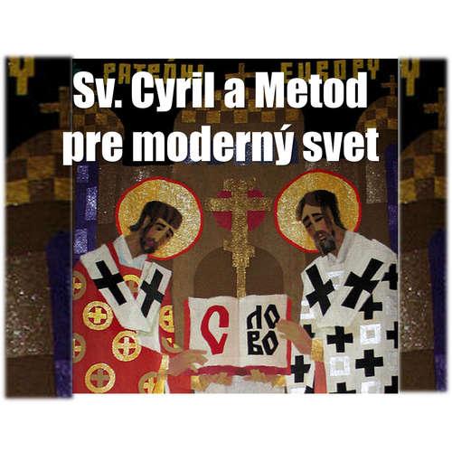 Cyril a Metod pre moderný svet