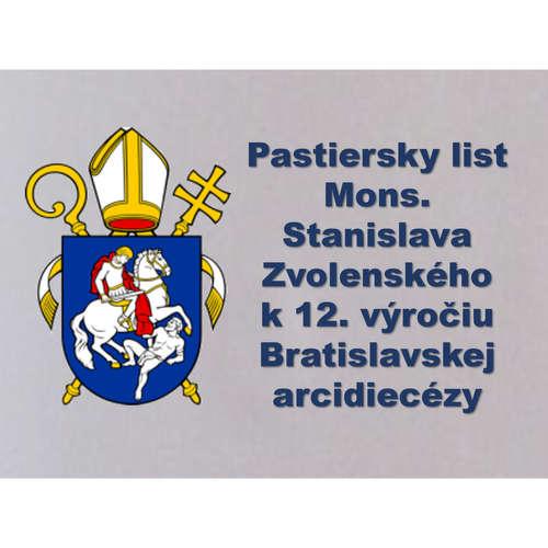 Pastiersky list  Mons. Stanislava Zvolenského  k 12. výročiu Bratislavskej arcidiecézy