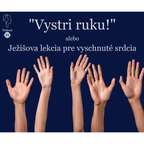 """""""Vystri ruku!"""" alebo Ježišová lekcia pre vyschnuté srdcia"""