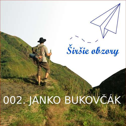 002. Janko Bukovčák : cestovateľ alebo turista