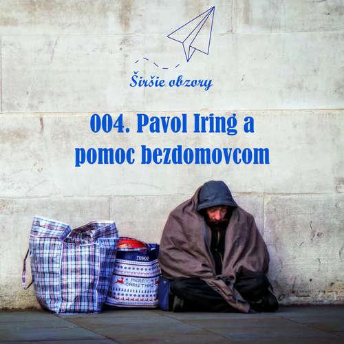 004. Pavol Iring a pomoc bezdomovcom