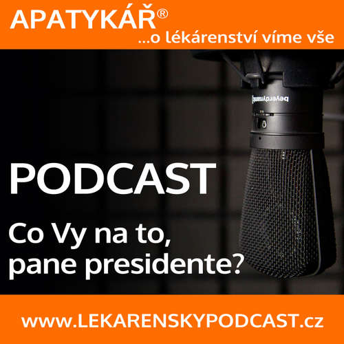 APATYKÁŘ® – Co Vy na to, pane presidente?
