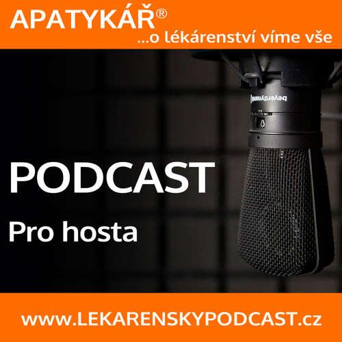 APATYKÁŘ® – Podcast pro hosta