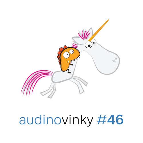 Audinovinky 46 - Pozadu s jednorožci