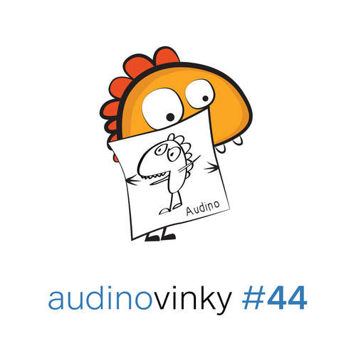 Audinovinky 44 - Ukažte, co děláte
