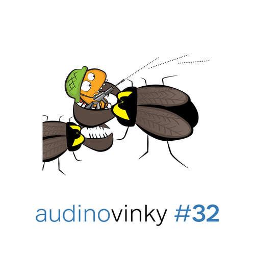 Audinovinky 32 - boje všeho druhu
