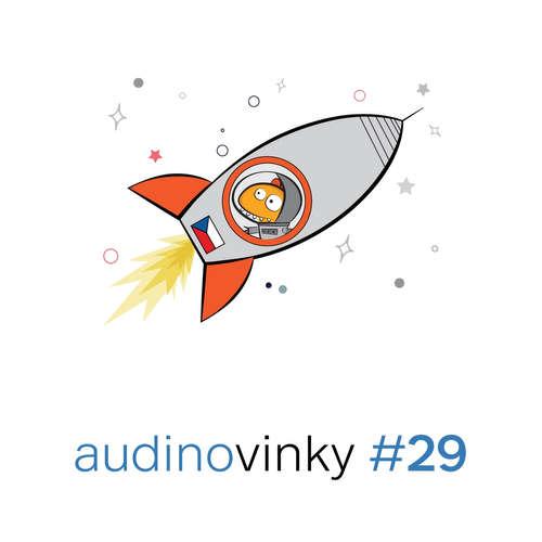 Audinovinky 29 - kořeny, kosmonauti a draci