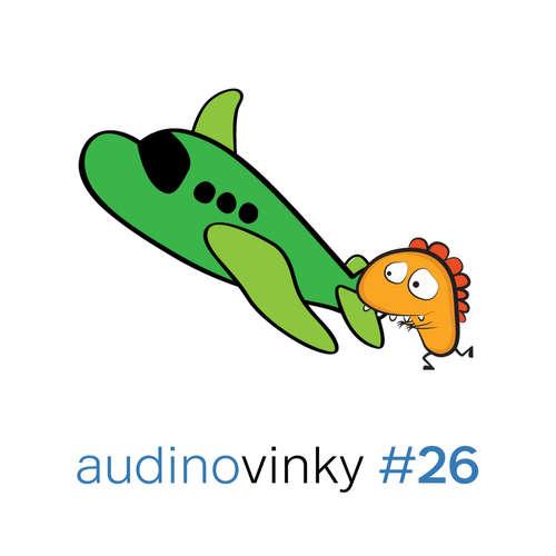Audinovinky 26 - O dětech, letadlech a tahu na branku