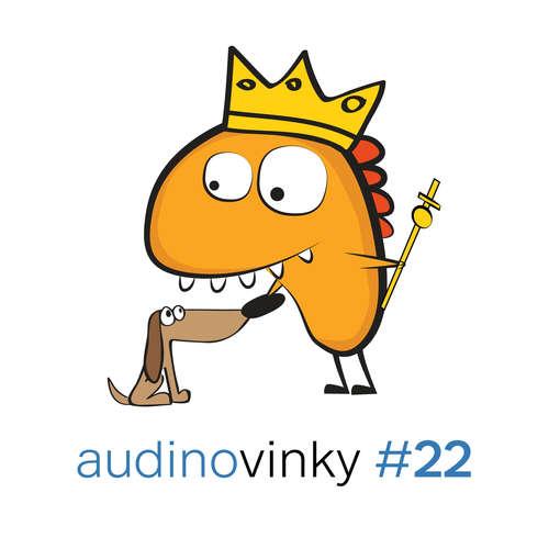 Audinovinky #22 - Nemáme nic hotovo