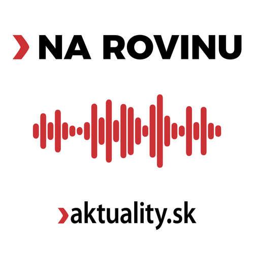 NA ROVINU s Jurajom Karpišom: Riziko krízy je stále vysoké. Ľuďom môžu prudko narásť úroky a splátky hypoték