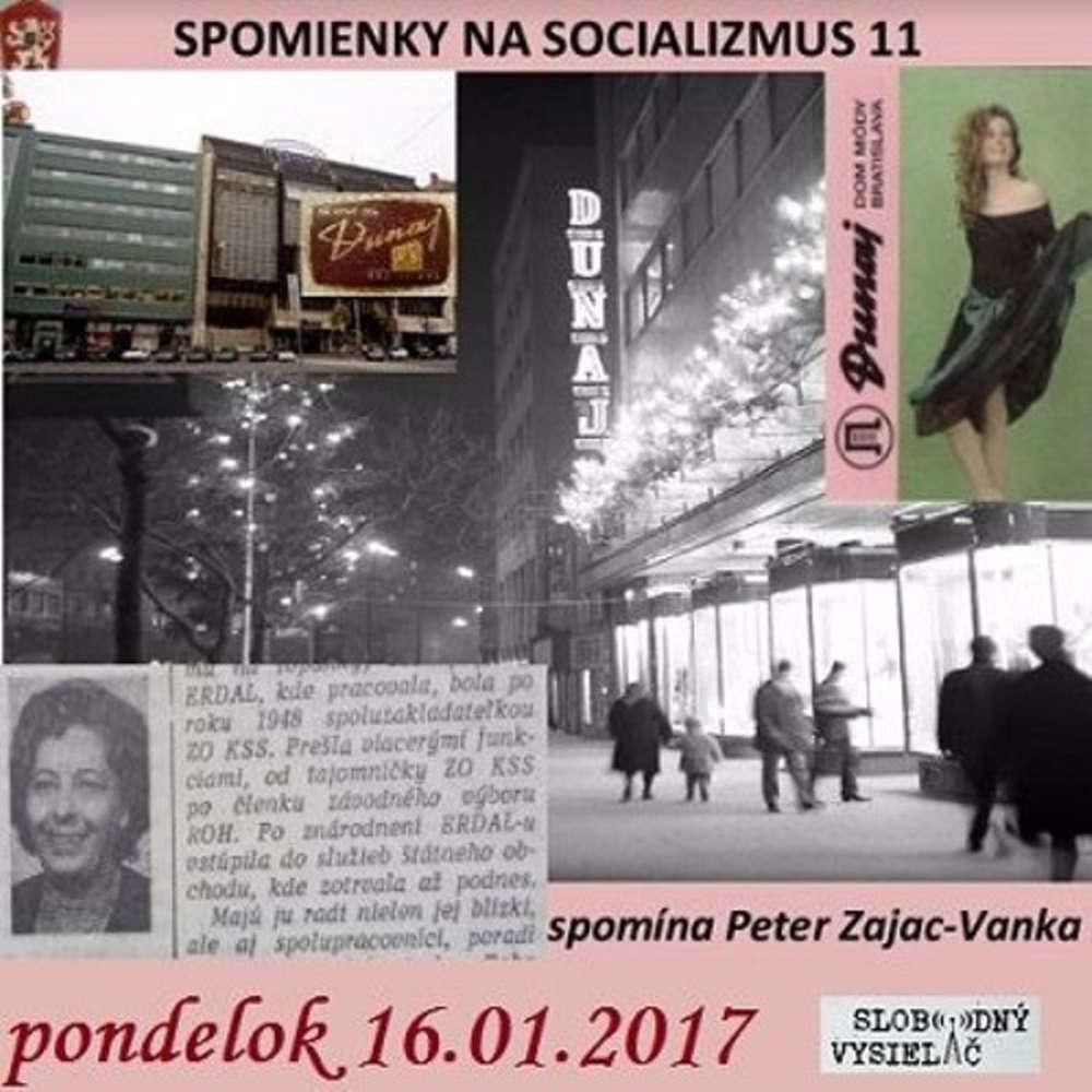 Spomienky na Socializmus 11 2017 01 16 Dom mody Dunaj v Bratislave a maloobchod za socializmu
