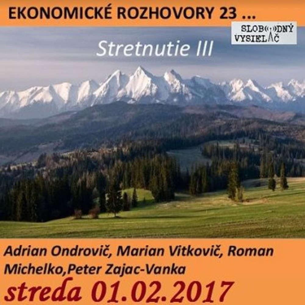 Ekonomicke rozhovory 23 2017 02 01 stretnutie III