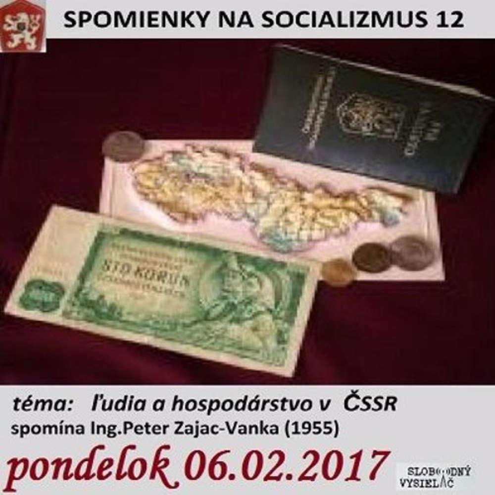 Spomienky na Socializmus 12 2017 02 06 udia a hospodarstvo SSR