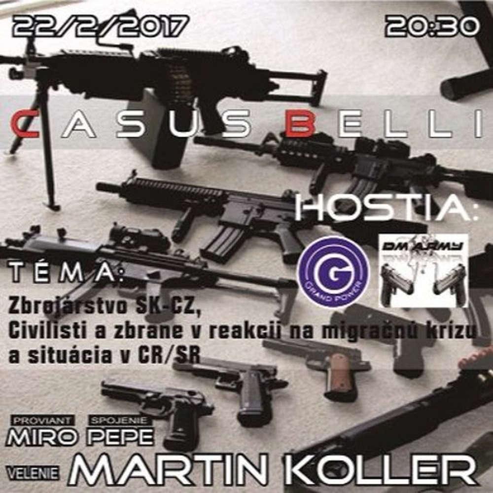 Casus belli 05 2017 02 22 Situacia v zbrojarstve SK CZ