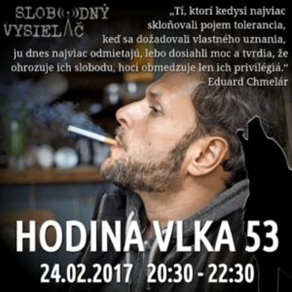 Hodina Vlka 53 2017 02 24 Udalosti aktualneho ty d a Ve era s Havranom