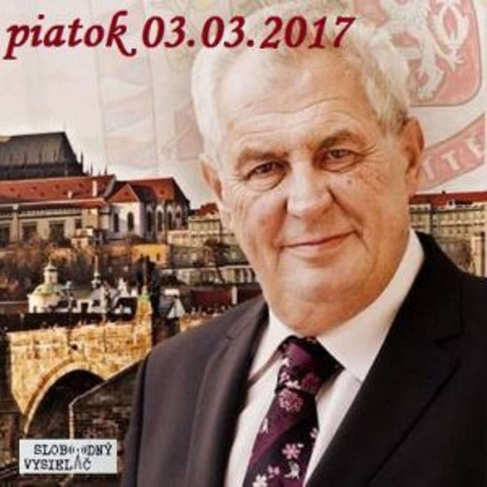 Intibovo okienko 04 2017 03 03 Zeman prezidentom po druhy krat
