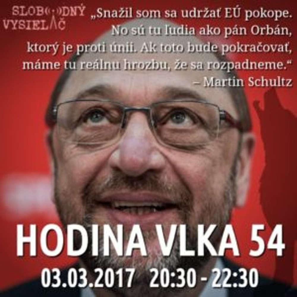 Hodina Vlka 54 2017 03 03 Cenzura v Europarlamente fenomen Schulz