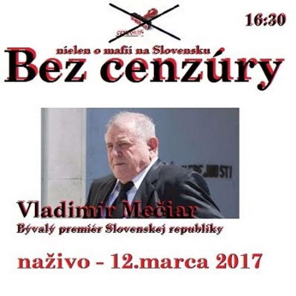 Bez cenzury 80 2017 03 12 JUDr Vladimir Me iar