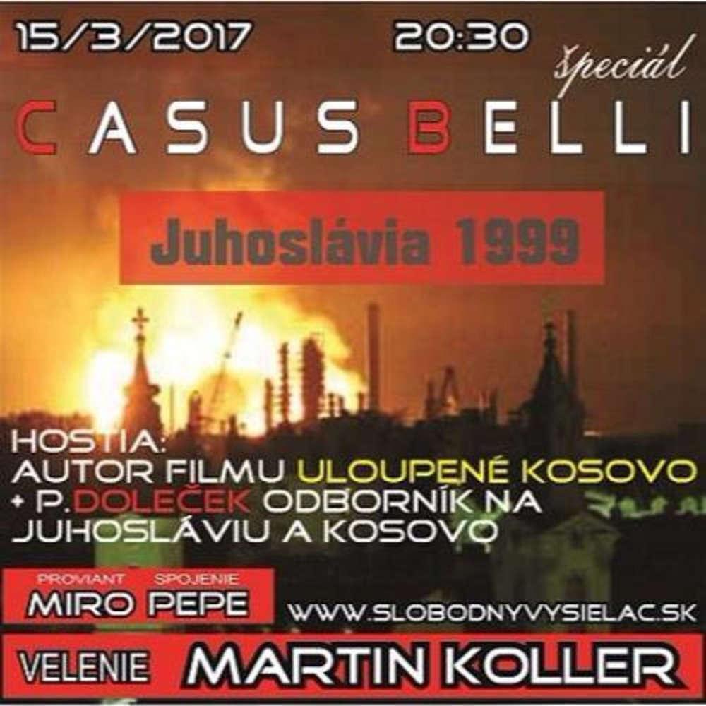 Casus belli 07 2017 03 15 Juhoslavia 1999