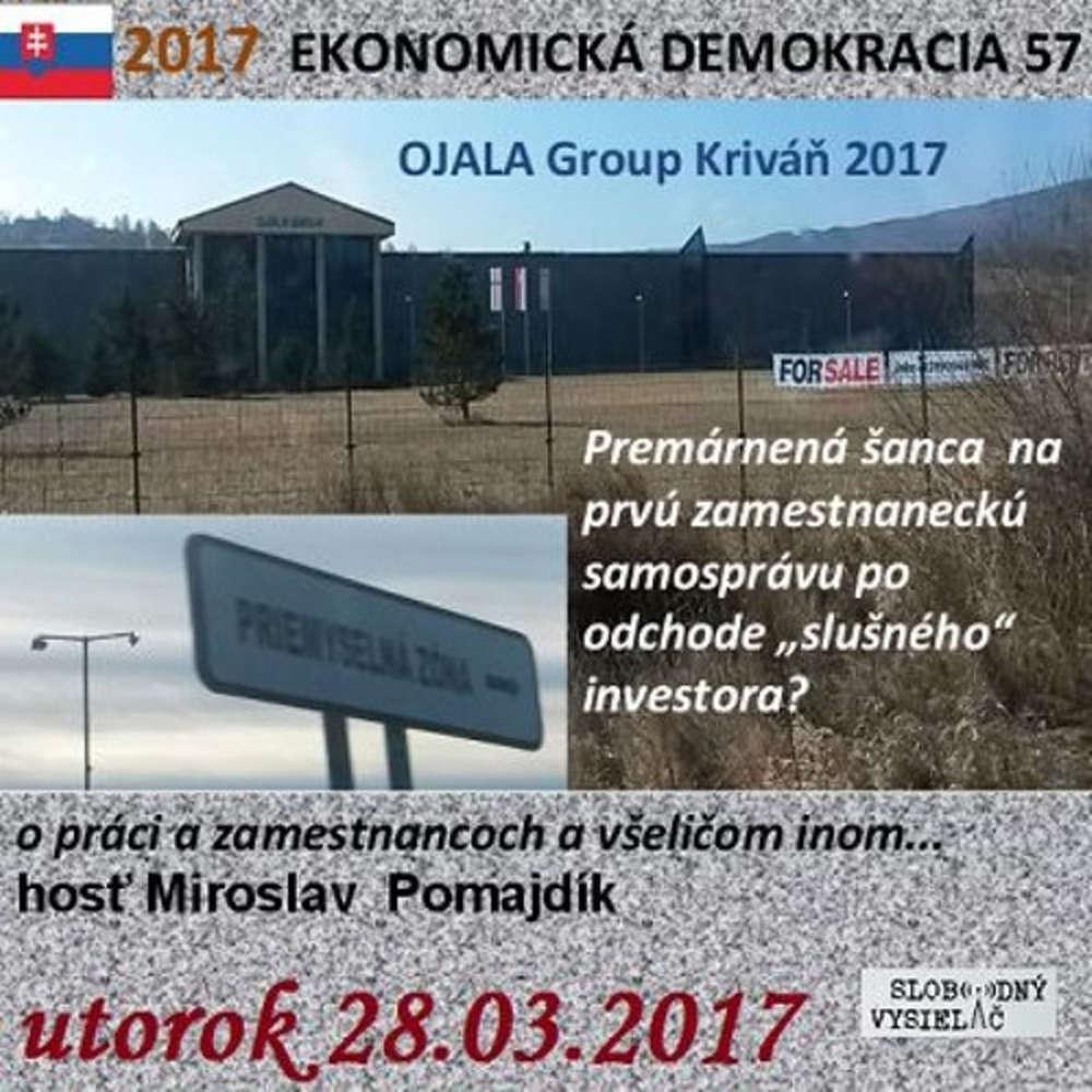 Ekonomicka demokracia 57 2017 03 28 O praci zamestnancoch a v eli om inom