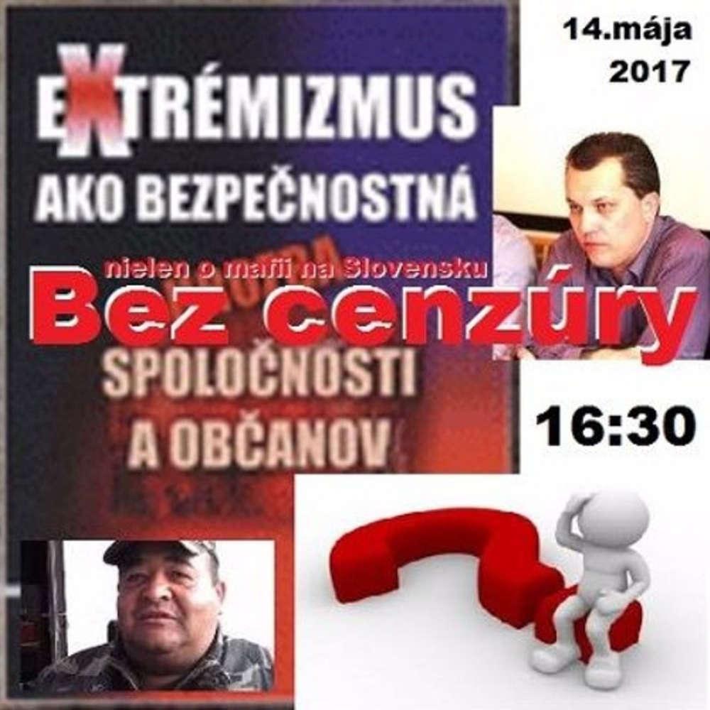 Bez cenzury 88 2017 05 14 Ako sa na Slovensku pravda potla a