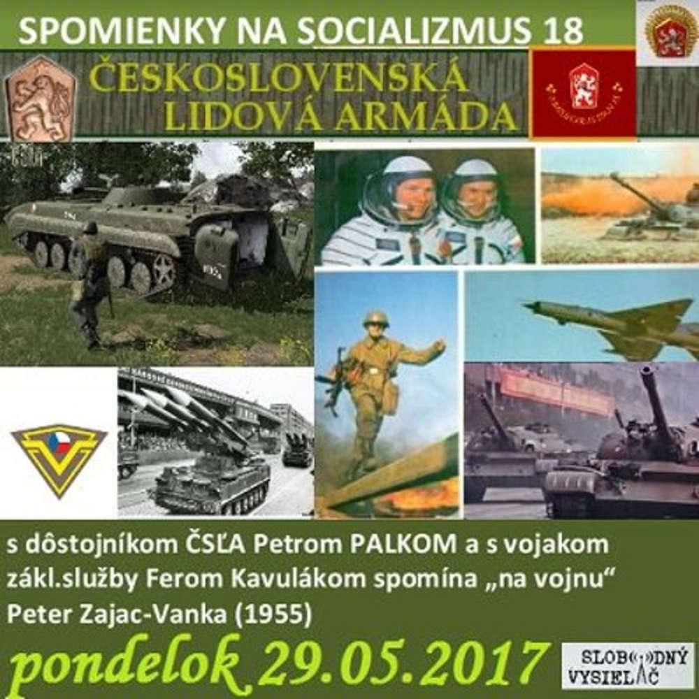 Spomienky na Socializmus 18 2017 05 29 eskoslovenska udova armada
