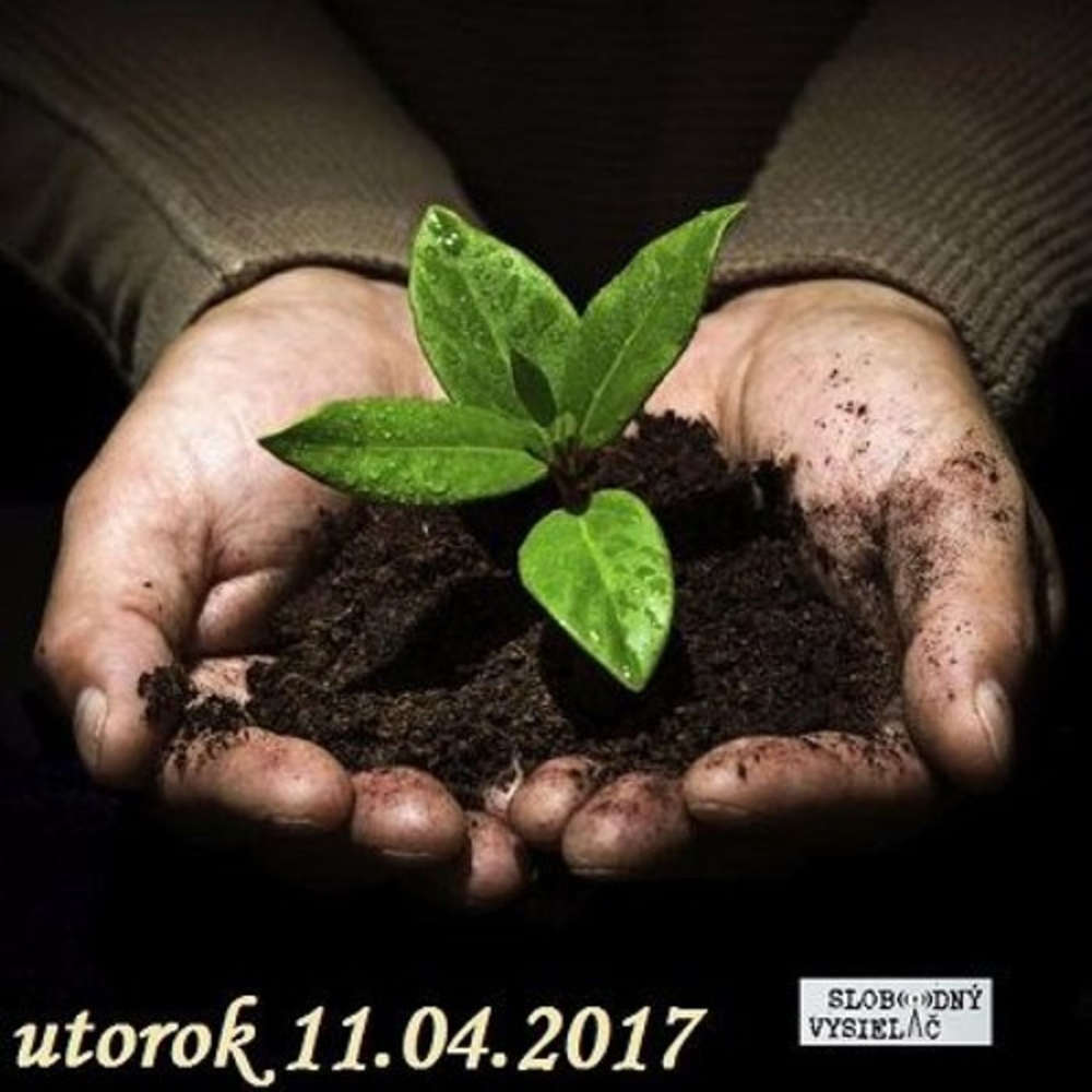 V prvej linii 2017 04 11 Narod spi Vlastna Zem ho nezaujima potrebujeme ustavnu ochranu pody