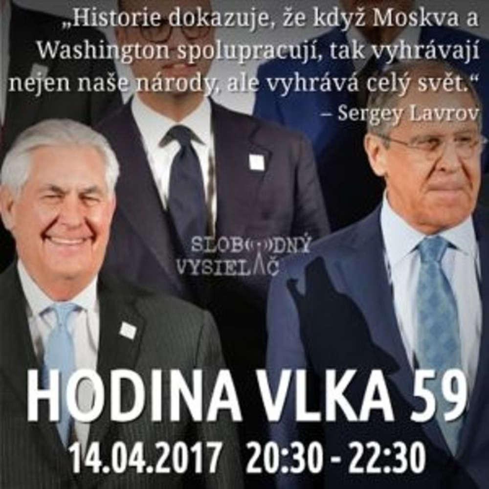 Hodina Vlka 59 2017 04 14 udalosti aktualneho ty d a Syria Severna Kore americko ruske vz ahy