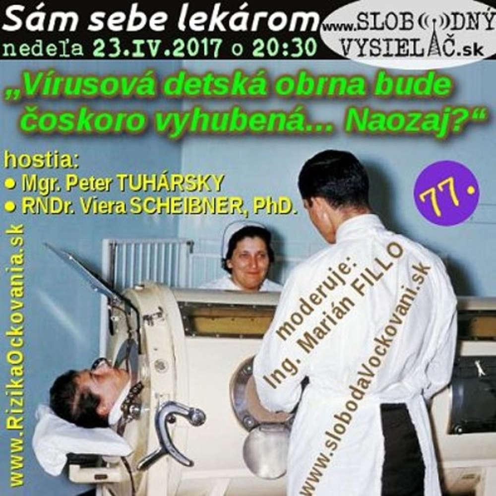 Sam sebe lekarom 77 2017 04 23 Virusova detska obrna bude oskoro vyhubena Naozaj