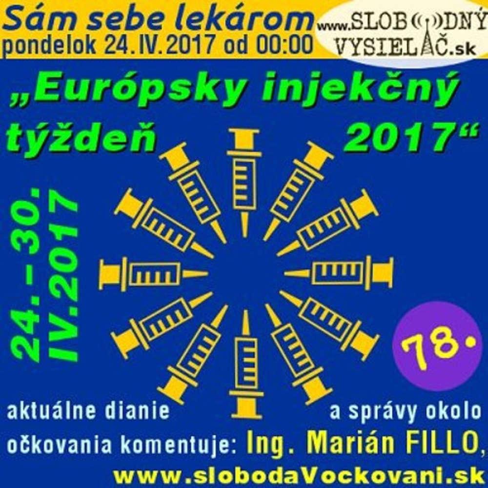 Sam sebe lekarom 78 2017 04 24 Europsky injek ny ty de 2017