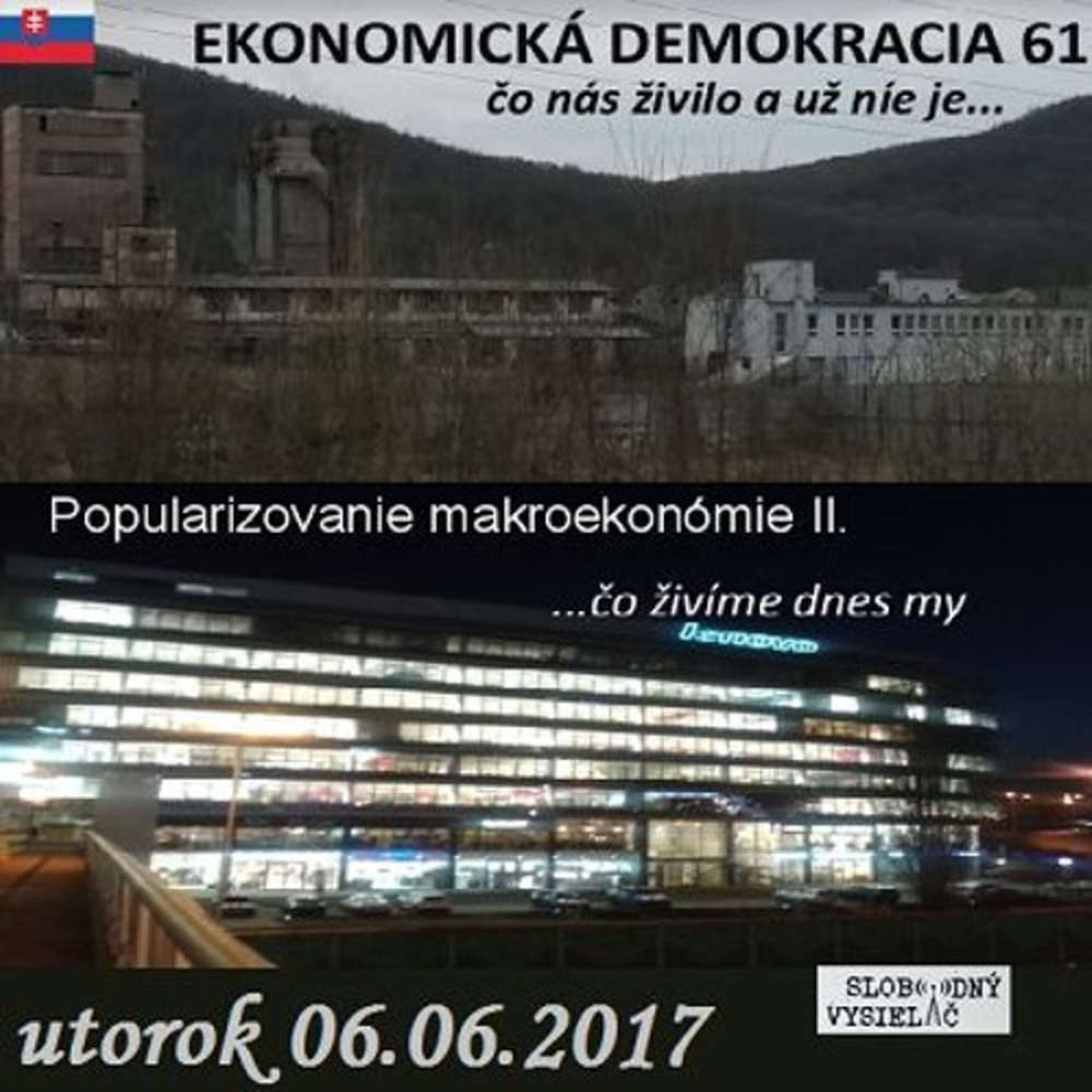 Ekonomicka demokracia 61 2017 06 06 Popularizovanie makroekonomie II