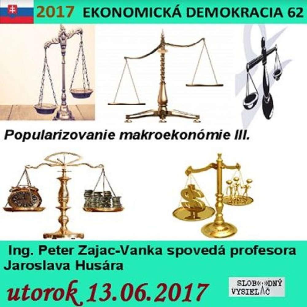 Ekonomicka demokracia 62 2017 06 13 Popularizovanie makroekonomie III