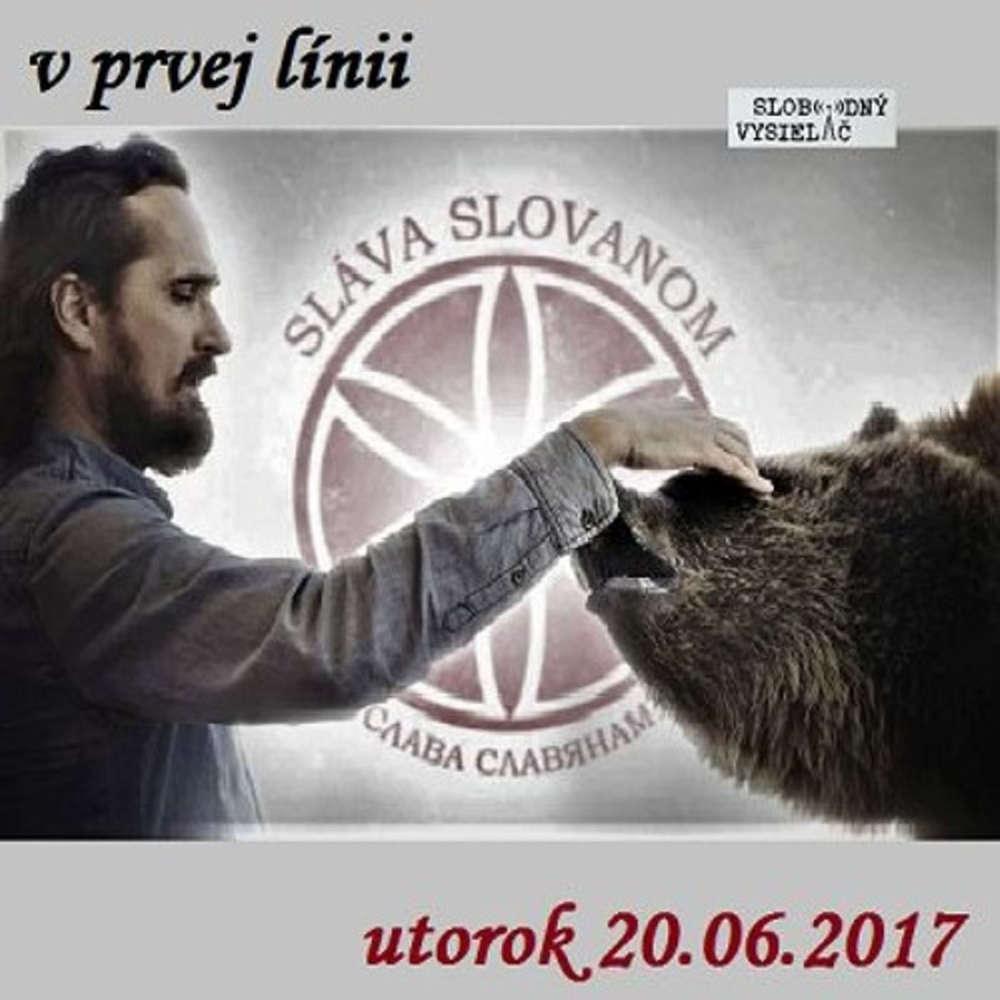 V prvej linii 2017 06 20 Slovanstvo a svet buducnosti
