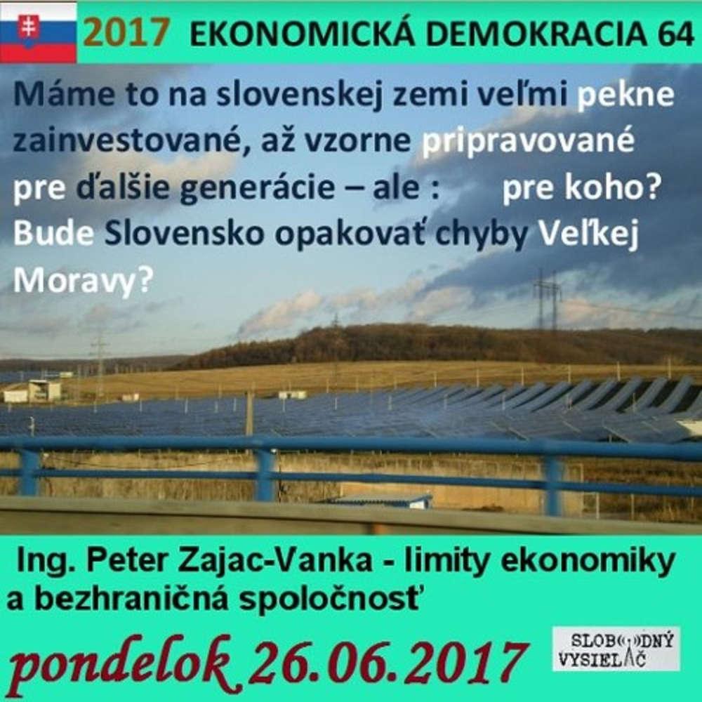 Ekonomicka demokracia 64 2017 06 26 Limity ekonomiky a bezhrani na spolo nos