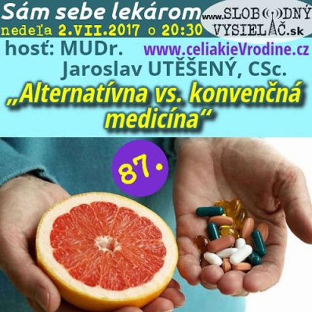 Sam sebe lekarom 87 2017 07 02 Alternativna vs konven na medicina
